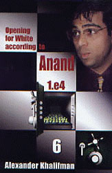 Opening for White According to Anand, Volume 6