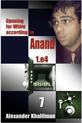 Opening for White According to Anand, Volume 7