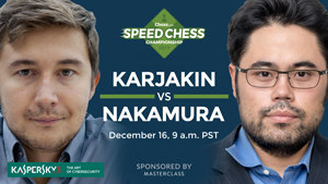 Chess.com Karjakin-Nakamura December 15th