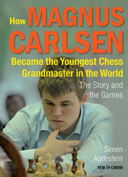How Magnus Carlsen Became the Youngest Grandmaster in the World